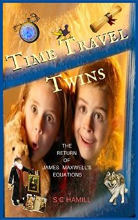 Time Travel Twins: The Return of James Maxwells Quantum Equations, featuring Leonardo Da Vinci and Johnny Depp
