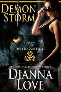 Demon Storm: Belador book 5 (Beladors)