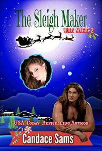 The Sleigh Maker (Yule Magic 2)