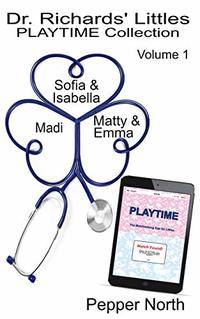 Dr. Richards' Littles PLAYTIME Collection: Volume 1