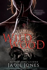 Wildwood: The Hightower Trilogy, #1