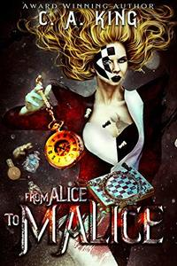 From Alice To Malice (Welcome To Knollville Book 4)