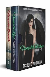 Vampire Wishes Books 1-2: Vampire Lies & Vampire Secrets