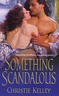Something Scandalous (The Spinster Club Book 3)
