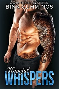 Hopeful Whispers: (Sacred Sinners MC - Texas Chapter #2)