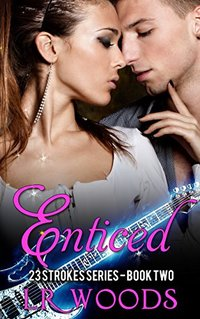 Enticed (23 Strokes Series Book 2)