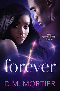 Forever (The Guardians Book 4)