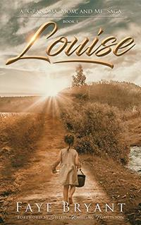 Louise (Grandma, Mom, and Me Book 1)