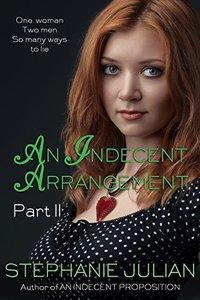 An Indecent Arrangement Part II