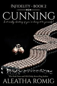 Cunning (Infidelity Book 2) - Published on Jan, 2016