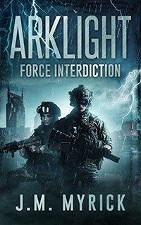 Arklight: Force Interdiction
