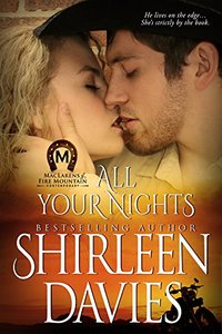 All Your Nights (MacLarens of Fire Mountain Contemporary series Book 4) - Published on Nov, 2014