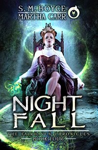 Nightfall: The Revelations of Oriceran (The Fairhaven Chronicles Book 4)