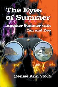 The Eyes of Summer: Another Summer with Ian and Dee