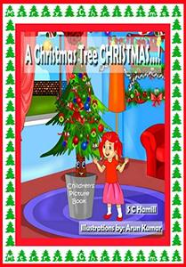 A Christmas Tree CHRISTMAS: Picture book for kids