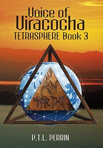 Voice of Viracocha (TetraSphere Book 3)