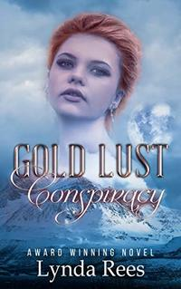 Gold Lust Conspiracy