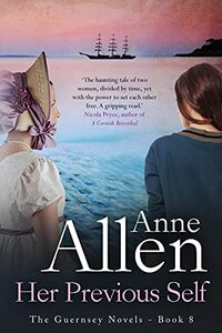 Her Previous Self: A moving, atmospheric time-slip story (The Guernsey Novels Book 8)
