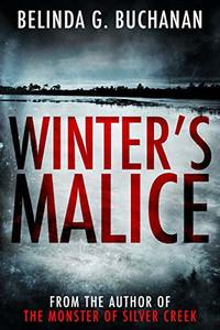 Winter's Malice: A Weeping Rock Mystery