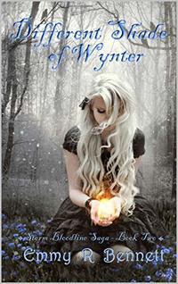 Different Shade of Wynter (Storm Bloodline Saga Book 2)