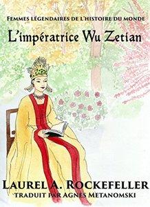 L'impératrice Wu Zetian (French Edition)