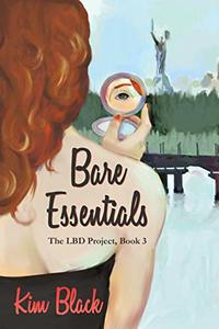 Bare Essentials (The LBD Project Book 3)