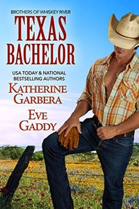 Texas Bachelor (Whiskey River Series Book 6)