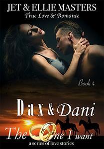 Dax & Dani: The One I Want series