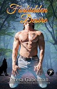 Forbidden Desire (Lee County Wolves Series)  Book #3
