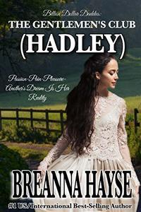 The Gentlemen's Club: HADLEY (Billion Dollar Daddies: The Gentlemen's Club Book 1)