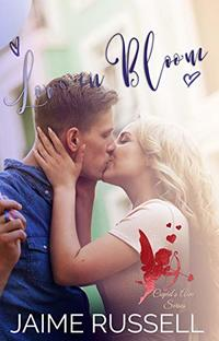 Love in Bloom (Cupid's Aim Book 3) - Published on Feb, 2019
