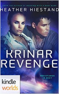 The Krinar Chronicles: Krinar Revenge (Kindle Worlds Novella)