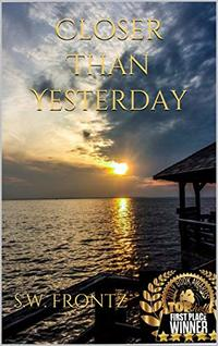 Closer Than Yesterday (The Land's End Series Book 3) - Published on May, 2017