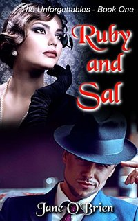 Ruby and Sal (The Unforgettables Book 1)
