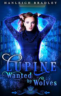 Lupine: Wanted by Wolves (Spell Library Book 14) - Published on Aug, 2020