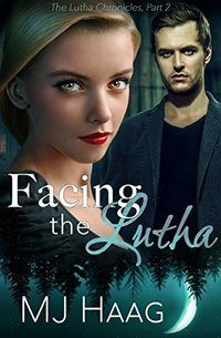 Facing the Lutha (The Lutha Chronicles Book 2)