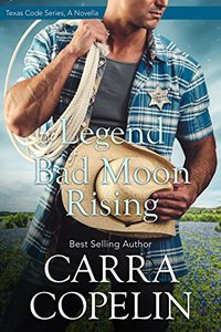 The Legend of Bad Moon Rising (Texas Code Series) - Published on Jun, 2017