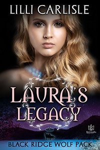 Laura's Legacy (Black Ridge Wolf Pack Book 4)