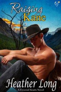 Raising Kane (Fevered Hearts Book 5)