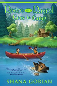 Rosco the Rascal Goes to Camp - Published on Jul, 2015