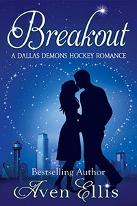 Breakout (A Dallas Demons Hockey Romance)