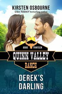 Derek's Darling (Quinn Valley Ranch Book 13) - Published on Mar, 2019