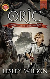 Oric and the Lockton Castle Mystery (The Oric Trilogy Book 2) - Published on Jan, 2017