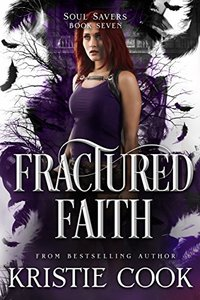 Fractured Faith (Soul Savers Book 7)