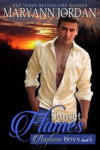 Sunset Flames: Baytown Boys - Published on May, 2018