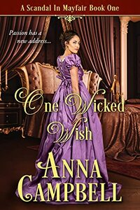 One Wicked Wish: A Scandal in Mayfair Book 1 - Published on Jun, 2021