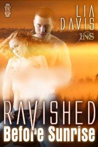Ravished Before Sunrise (1Night Stand)