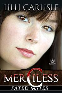 Merciless (Fated Mates Book 4)