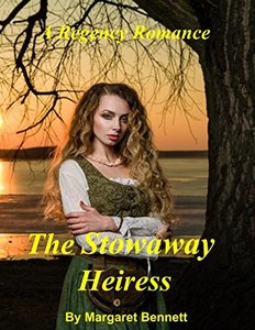 The Stowaway Heiress (A Clean and Sweet Regency Romance)