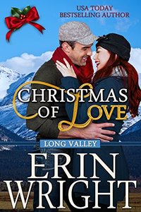 Christmas of Love: A Holiday Western Romance Novella (Long Valley Book 5)
